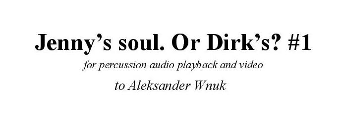 Jenny's soul. Or Dirk's?